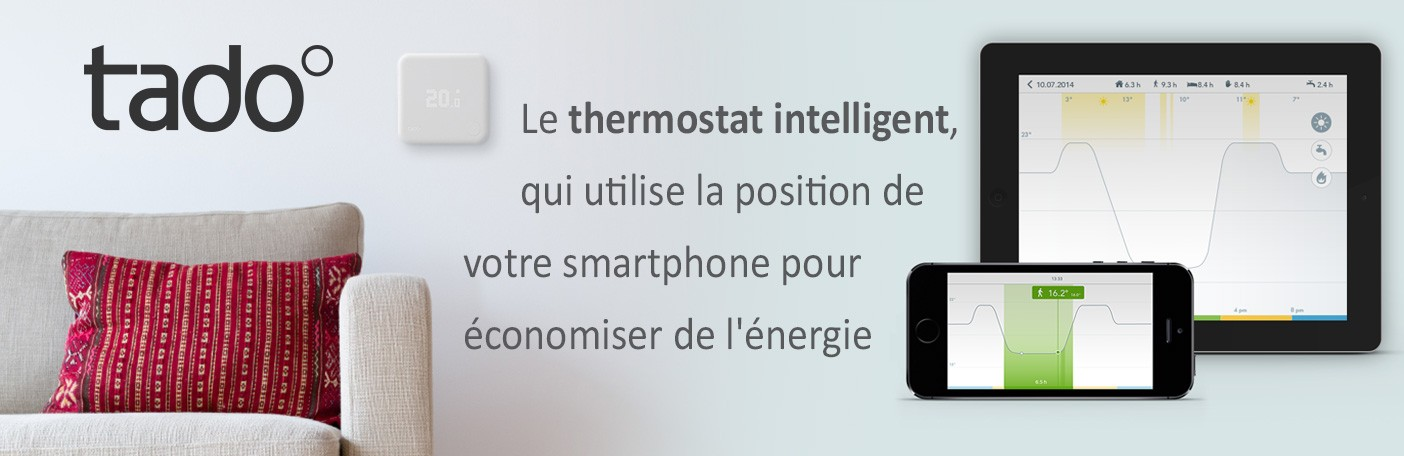 Tado thermostat intelligent connecté slogan