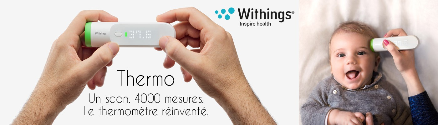 Thermo de Withings thermomètre connecté présentation